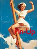 img - for The Great American Pin Up by Charles Martignette (2010-12-24) book / textbook / text book