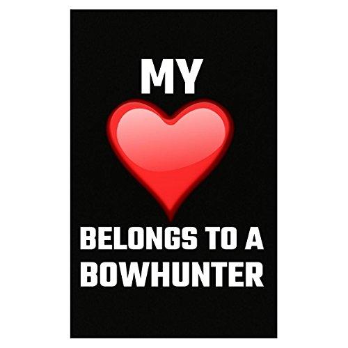 Bowhunter Deer (My Heart Belong To A Bowhunter Hunter Hunting Bow Deer Venison Buck - Poster)