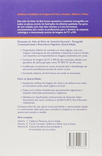 Anatomia Seccional Tomografia Computadorizada e Ressonância Magnética. Tórax, Coração, Abdome e Pelve - Volume 2