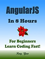 """This is a zero-risk investment, If you are not satisfied with the eBook, you can get a full refund within 7 days! About This BookThis Book Absolutely for Beginners:""""AngularJS in 8 Hours"""" covers all essential AngularJS language knowledge. You ..."""