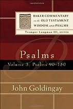 Psalms: v. 3 (Baker Commentary on the Old…
