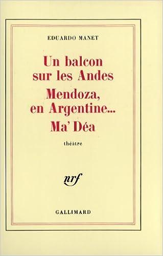 Livre gratuits Un Balcon sur les Andes - Mendoza en Argentine... - Ma'Déa pdf