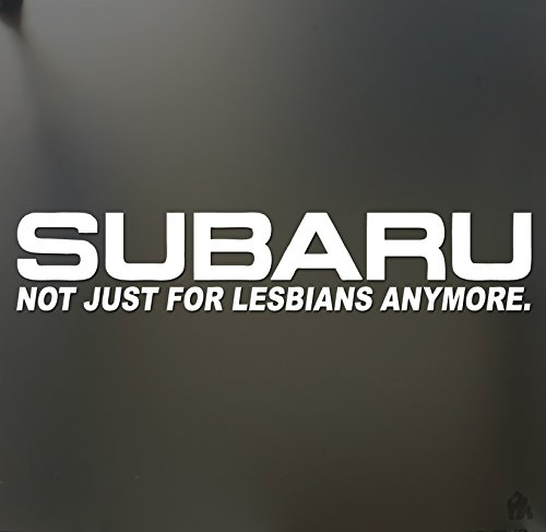 Subaru not just for lesbians anymore sticker Funny JDM race car window gay (Funny Race Car)