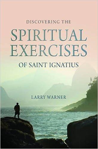 Book Discovering the Spiritual Exercises of Saint Ignatius by Larry Warner (17-Jun-2011)