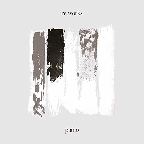 CD : Various Artists - Re:works Piano