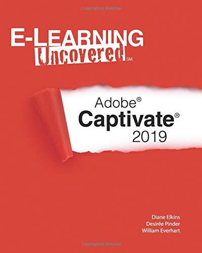 Books : E-Learning Uncovered: Adobe Captivate 2019