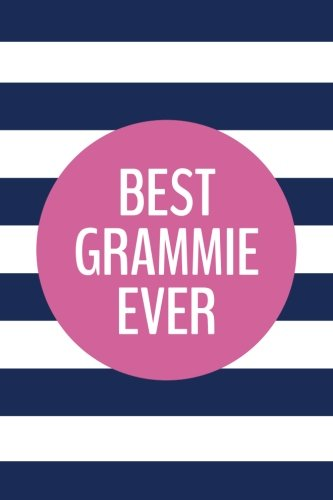 Download Best Grammie Ever (6x9 Journal): Lined Writing Notebook, 120 Pages – Preppy Navy Blue Stripes with Peony Pink ebook