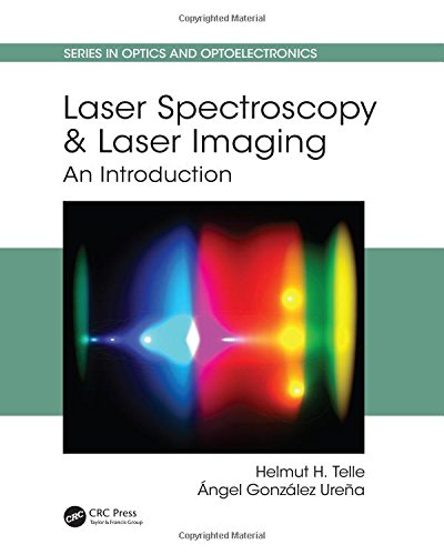 Laser Spectroscopy and Laser Imaging: An Introduction (Series in Optics and Optoelectronics)-cover