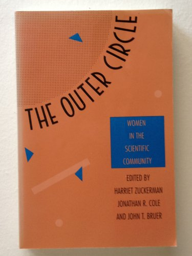 The Outer Circle: Women in the Scientific Community
