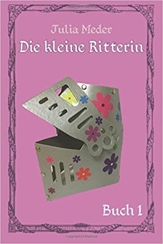 Book Die kleine Ritterin: Volume 1 (Der Anfang)