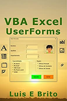 VBA Excel UserForms (Spanish Edition) by [Brito, Luis]