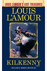 Kilkenny (Louis L'Amour's Lost Treasures): A Novel Kindle Edition