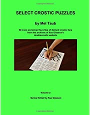 Select Crostic Puzzles Volume 2: 50 more acclaimed favorites of diehard crostic fans from the archives of Sue Gleason's doublecrostic website