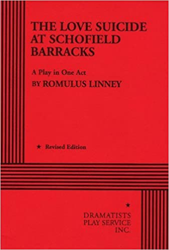 Book The Love Suicide at Schofield Barracks. by Romulus Linney (1998-01-01)