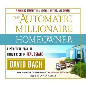 The Automatic Millionaire Homeowner: A Powerful Plan to Finish Rich in Real Estate [Abridged][Audiobook] (Audio CD)