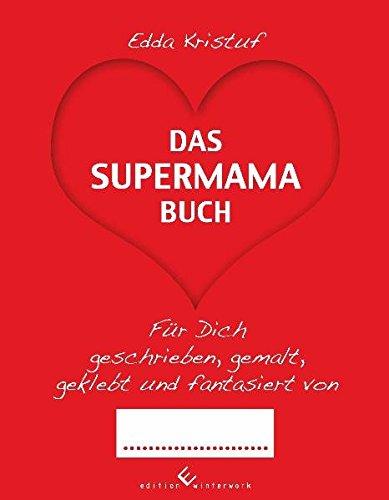 Das Supermama Buch
