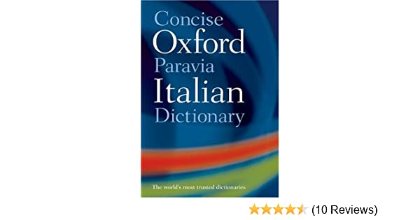 Amazon com: Concise Oxford-Paravia Italian Dictionary (9780198607694