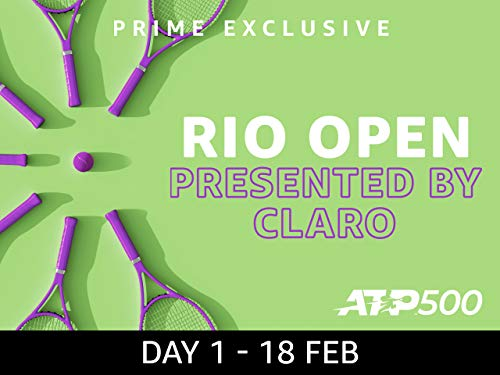 2019 Rio Open presented by Claro, ATP 500 - Day 1 on Amazon Prime Video UK