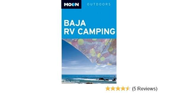 Baja RV Camping Moon Outdoors Laura Martone 9781598801484 Amazon Books