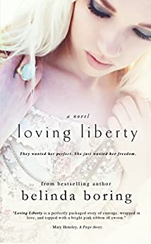 Loving Liberty by [Boring, Belinda]