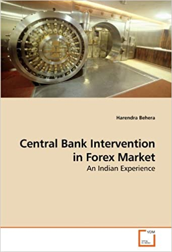 Central Bank Intervention in Forex Market: An Indian Experience