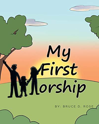 - My First Worship