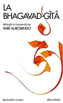 La Bhagavad-Gîtâ par Aurobindo