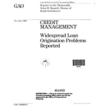 Credit Management: Widespread Loan Origination Problems Reported