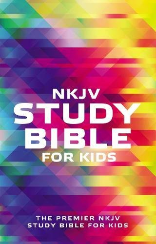 NKJV Study Bible for Kids: The Premier NKJV Study Bible for Kids