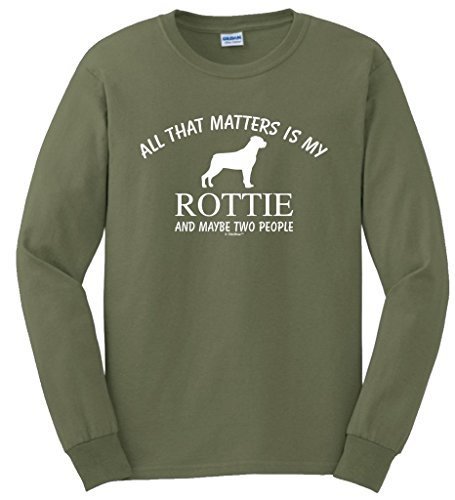 (Rottie Rottweiler Thats All That Matters Two People Long Sleeve T-Shirt 4XL MlGrn)