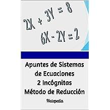 Apuntes de Sistemas de Ecuaciones 2 Incógnitas. Método Reducción.: Matepedia