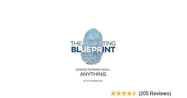Amazon the marketing blueprint lessons to market sell amazon the marketing blueprint lessons to market sell anything ebook jules marcoux kindle store malvernweather Gallery