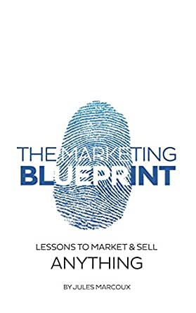 Amazon the marketing blueprint lessons to market sell print list price 2200 malvernweather Gallery