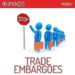 Trade Embargoes: Money |  iMinds