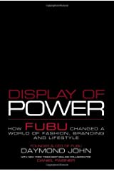 Display of Power: How Fubu Changed a World of Fashion, Branding and Lifestyle Hardcover