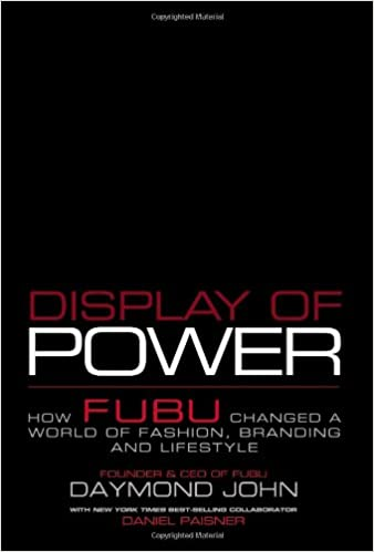 Display of Power: How FUBU Changed a World of Fashion, Branding and Lifestyle