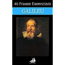 40 Frases Essenciais de Galileu (Portuguese Edition)