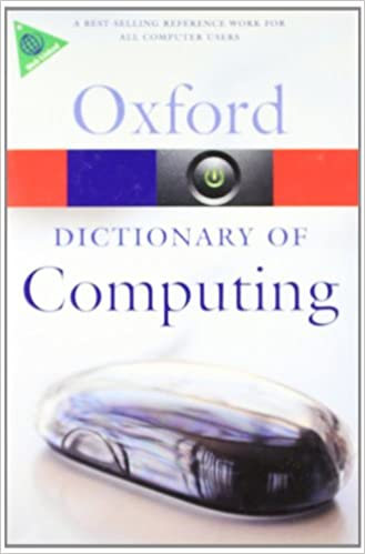 Oxford Dictionary Of Computing 6th Edition price comparison at Flipkart, Amazon, Crossword, Uread, Bookadda, Landmark, Homeshop18