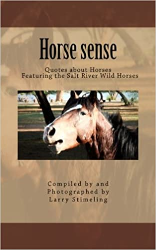 Horse sense 5x8: Quotes about Horses Featuring the Salt ...