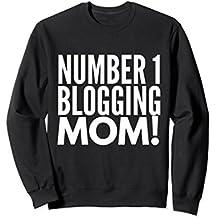 Number 1 Blogging Mom! Sweatshirt Mother's Day Gift