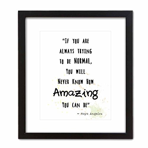 Wall Art Print ~ MAYA ANGELOU Famous Quote: '...how AMAZING you can be...' (8