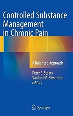 Controlled Substance Management in Chronic Pain: A Balanced Approach