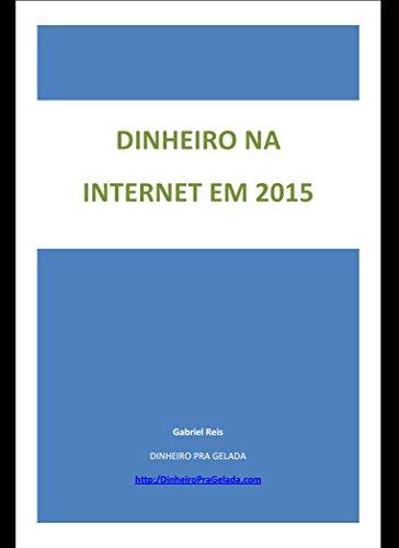 DINHEIRO NA INTERNET EM 2015: Como Ganhar 1 Salário Extra por Mês (COMO FAZER DINHEIRO NA INTERNET)