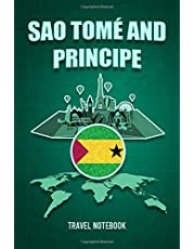 São Tomé and Príncipe Travel Notebook: Personalized Traveling to São Tomé and Príncipe Daily Planner With Notes Page, Memories Journal, Places to Visit Notebook & Vacation Diary, Travel & Trip Gift for Men & Women (6x9 110 Ruled Pages Matte Cover)