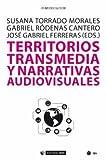 img - for Territorios transmedia y narrativas audiovisuales book / textbook / text book