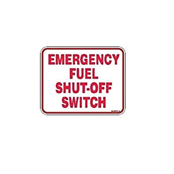 "Emergency Fuel Shut Off Switch Sticker , 10"" x 7"""