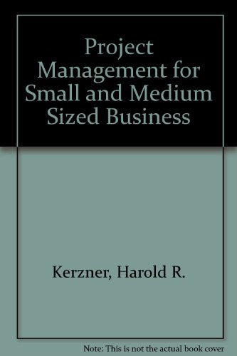 Project Management for Small and Medium Sized Businesses