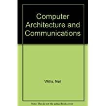 Computer Architecture and Communications