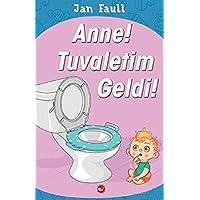 Anne Tuvaletim Geldi