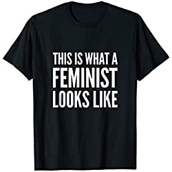 Mens This is What a Feminist Looks Like Shirt T-Shirt Feminism 2XL Black
